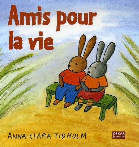 9782350001395: Amis pour la vie