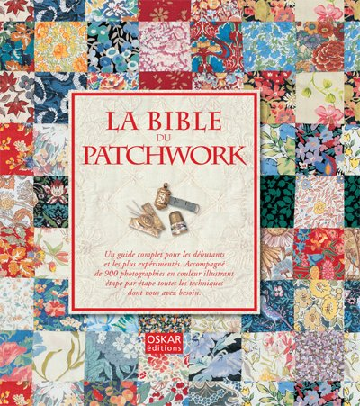 9782350001548: La bible du patchwork (French Edition)