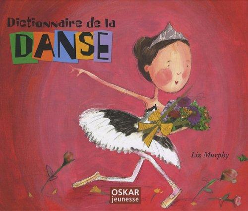 9782350002415: Dictionnaire de la danse