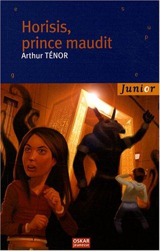 Horisis, prince maudit: Ténor, Arthur