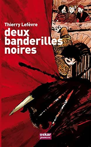 Deux banderilles noires: Lefèvre, Thierry