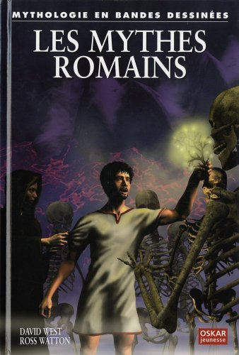 Mythes romains (Les): West, David