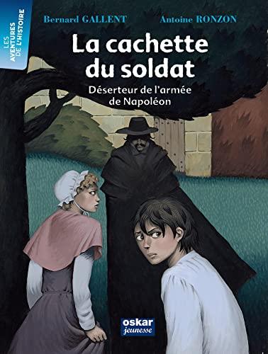Cachette du soldat (La): Gallent, Bernard