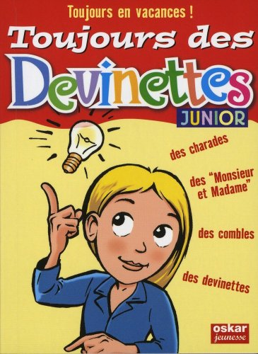 9782350003887: Toujours des devinettes ! (French Edition)