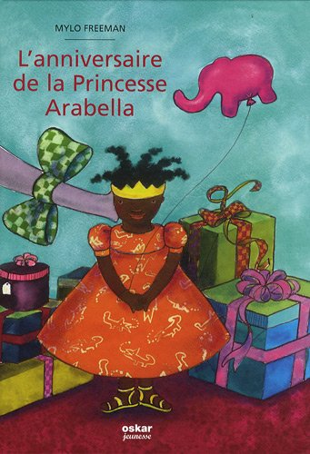 9782350004709: L'anniversaire de la Princesse Arabella (French Edition)