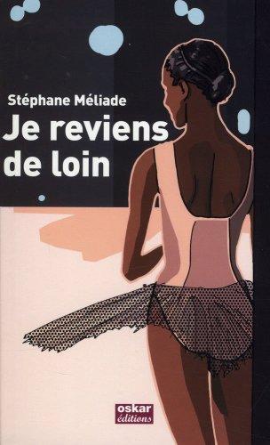 Je reviens de loin: Méliade, Stéphane
