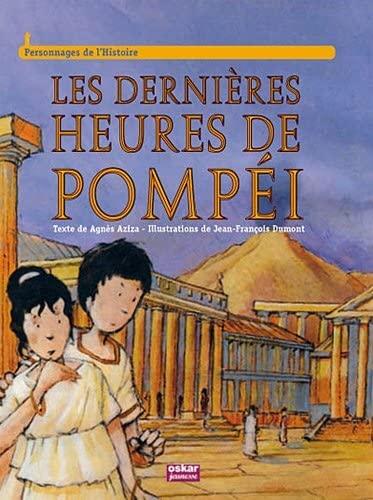 9782350005546: Les dernières heures de Pompéi