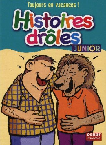 Histoires drôles junior: Saintonge, Véronique