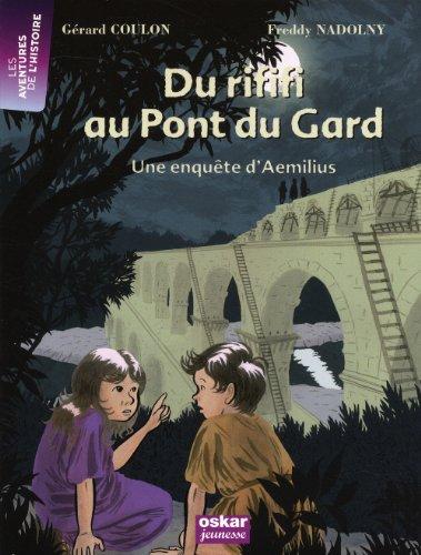Du rififi au pont du Gard : Freddy Nadolny