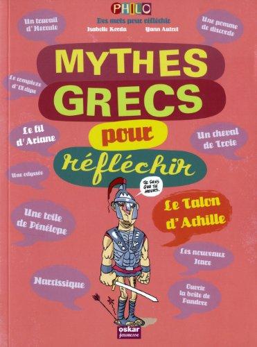 9782350006253: Mythes grecs pour réfléchir (French Edition)