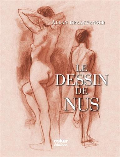 Dessin de nus (Le) [nouvelle édition]: Kraayvanger, Allan