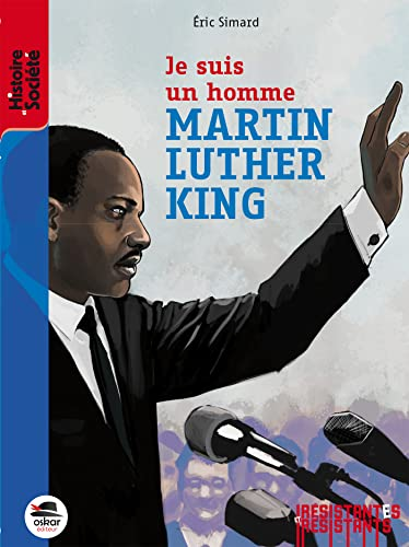 9782350006420: Je suis un homme - Martin Luther King (French Edition)