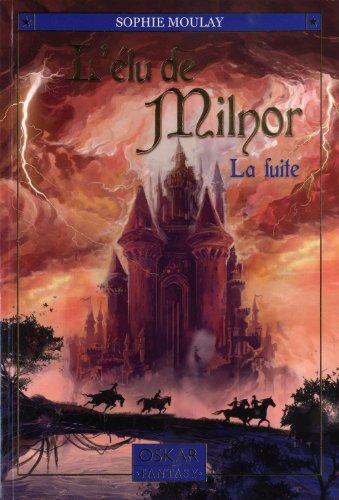 Elu de Milnor (L'), t. 01: Moulay, Sophie