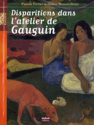 9782350006529: Disparitions dans l'atelier de Gauguin