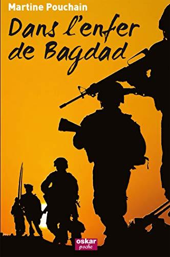 9782350006604: Dans l'enfer de Bagdad (French Edition)