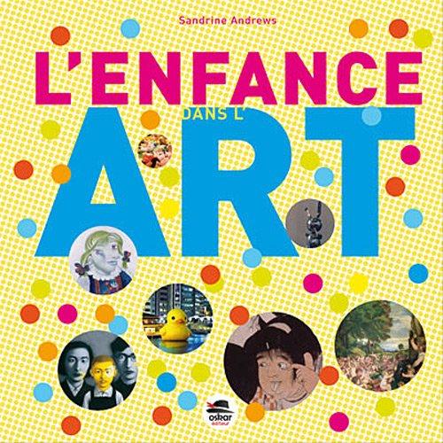 L'enfance dans l'art (French Edition): Sandrine Andrews