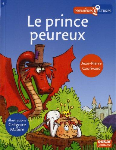 Prince peureux (Le): Courivaud, Jean-Pierre