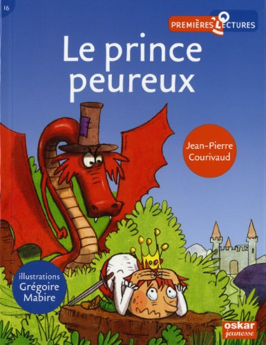 9782350006857: Le prince peureux (French Edition)