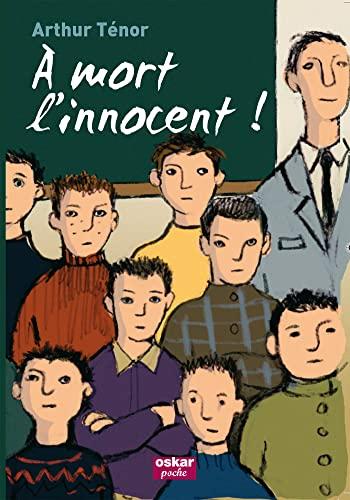 A mort l'innocent!: Ténor, Arthur