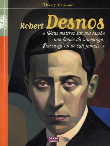 Robert Desnos: Maricourt, Thierry
