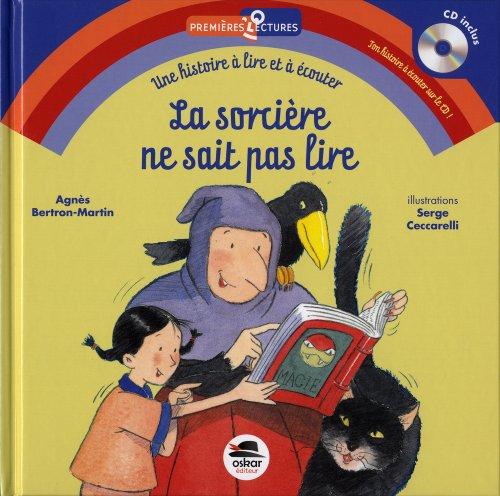 9782350007526: La sorcière ne sait pas lire (1CD audio) (French Edition)