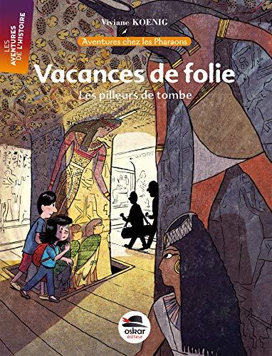 9782350007564: Vacances de folie (French Edition)