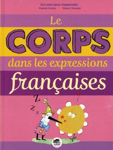 Corps dans expressions françaises (Le): Perrier, Pascale