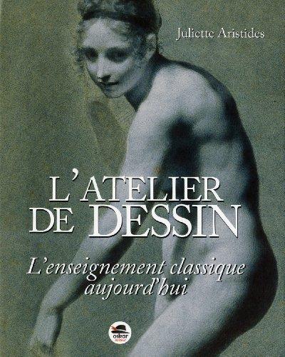 Atelier de dessin (L') [nouvelle édition]: Aristides, Juliette