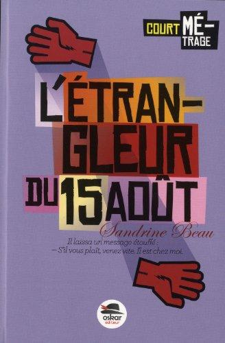 Etrangleur du 15 août (L'): Beau, Sandrine