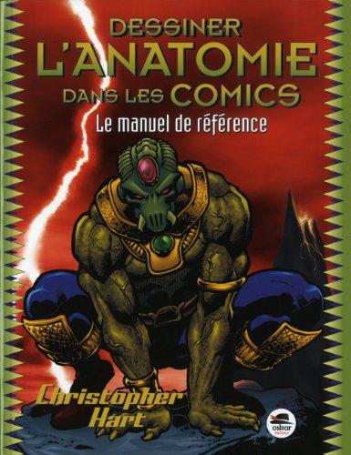 9782350008417: dessiner l'anatomie dans les comics ; le manuel de référence