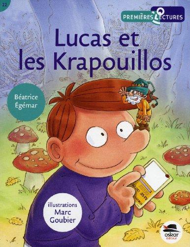 Lucas et les Krapouillos: Eg?mar, B?atrice