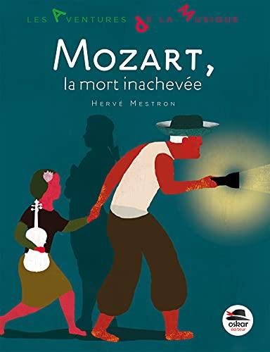Mozart, la mort inachevée: Mestron, Herv�