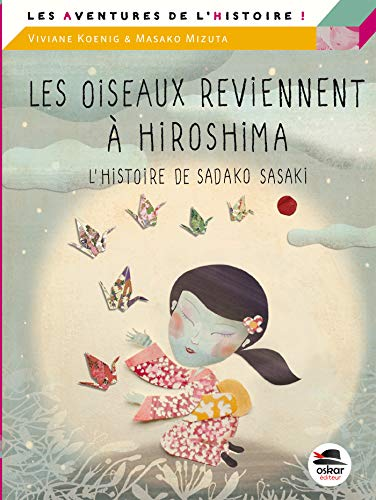 9782350009261: Les oiseaux reviennent à Hiroshima