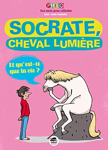 Socrate, cheval lumière: Gardette, Jean-Louis
