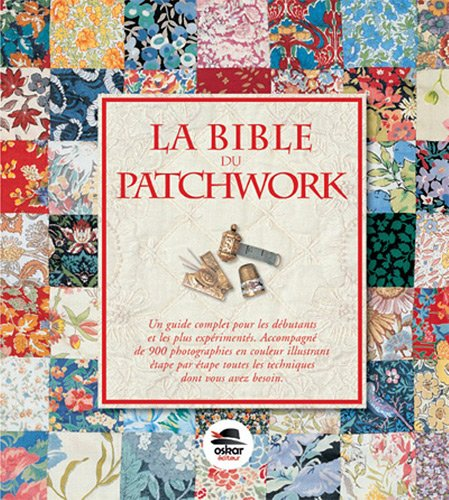 9782350009391: La Bible du Patchwork - Ned