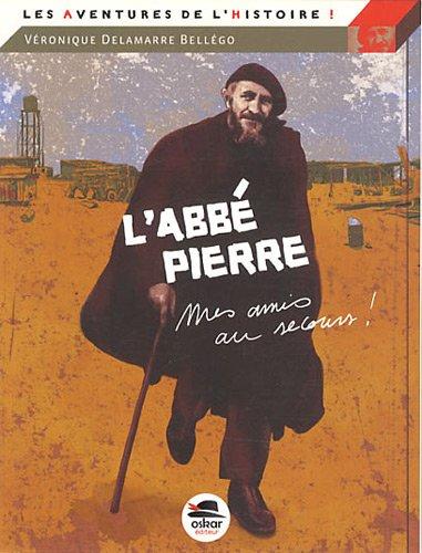 Abbé Pierre (L'): Delamarre Bellégo, Véronique