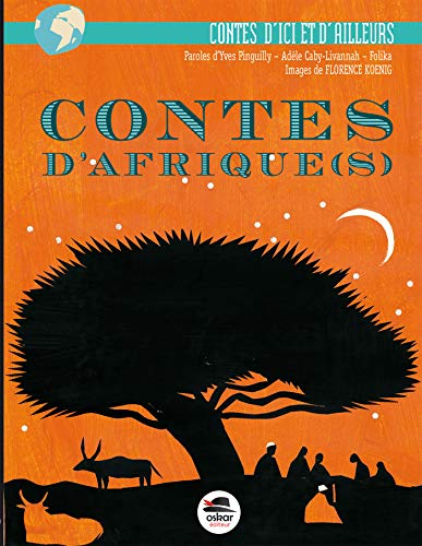 Contes d'Afrique(s): Pinguilly, Yves