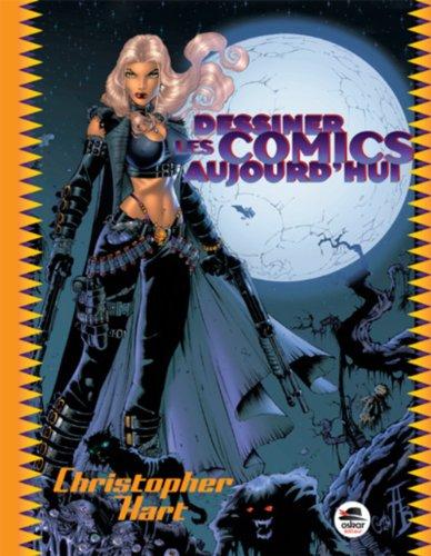 9782350009889: Dessiner les comics aujourd'hui (Nouvelle édition)