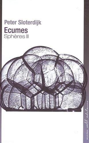 9782350040080: Sphères : Tome 3, Ecumes, Sphérologie plurielle