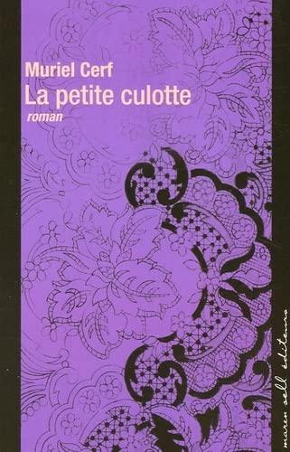 9782350040165: La petite culotte