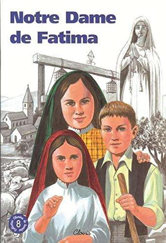 9782350050072: Notre Dame de Fatima (Chemins de lumière n° 8)