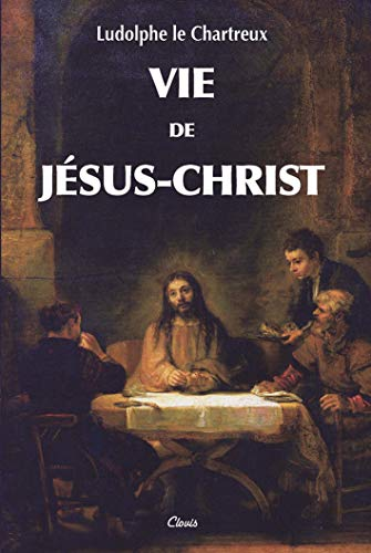 9782350050478: Vie de Jésus-Christ