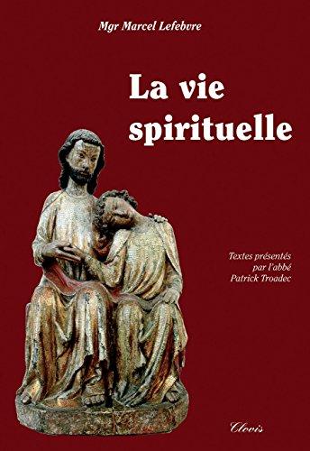 9782350051116: La Vie Spirituelle
