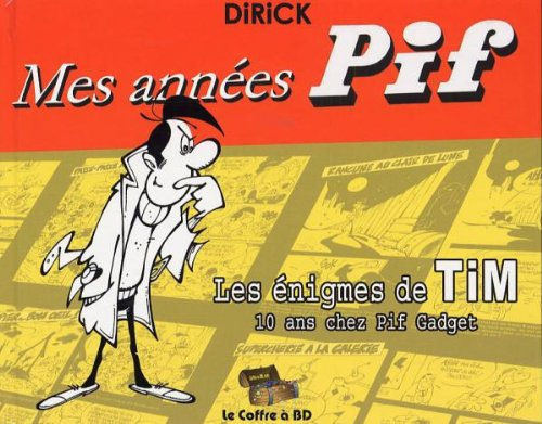 9782350070001: Mes années Pif (French Edition)