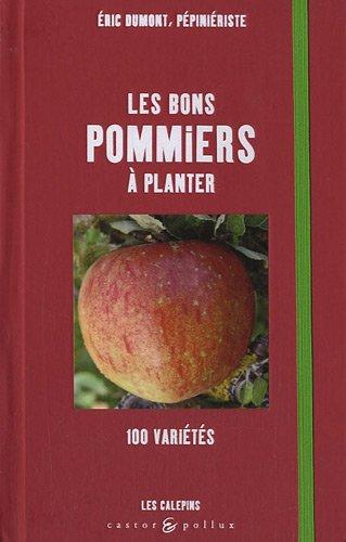 9782350080376: Les bons pommiers à planter (French Edition)