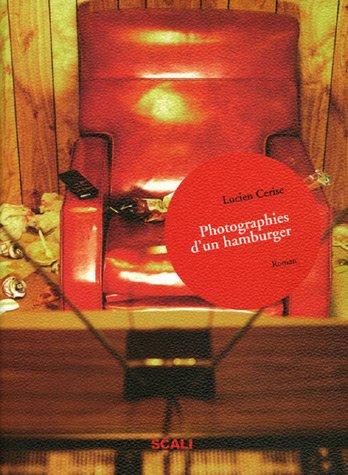 9782350120553: Photographies d'un Hamburger : Cliché n°1 La guerre des sexes