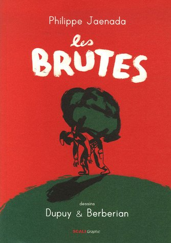 9782350120720: Les brutes (French Edition)