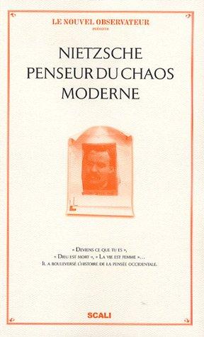 9782350121130: Nietzsche penseur du chaos moderne