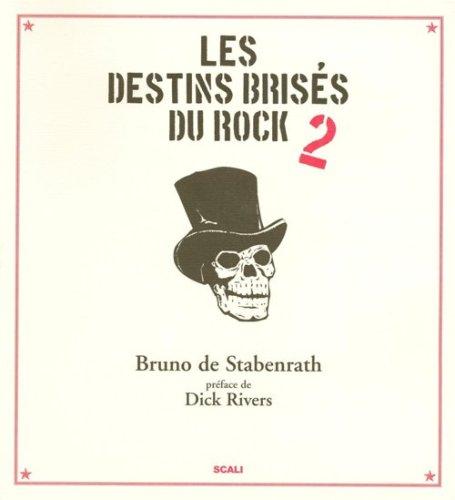 9782350121796: destin brisé rock (Ancien prix Editeur : 42 Euros)