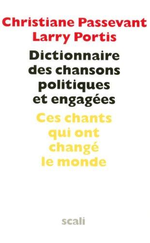 9782350122106: Dictionnaire des chansons politiques et engagées (1CD audio)